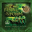 The Final Storm: The Door Within Trilogy, Book 3 Audiobook by Wayne Thomas Batson Narrated by Wayne Thomas Batson