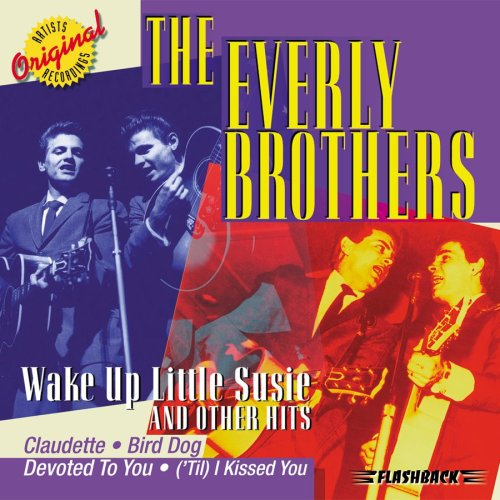 The Everly Brothers - Wake Up, Little Susie - Zortam Music