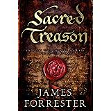 Sacred Treasonby James Forrester