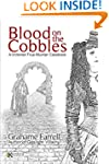 Blood on the Cobbles: A Victorian Tru...