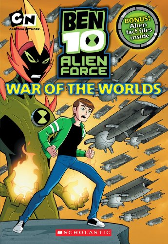 War of the Worlds (Ben 10 Alien Force Chapter Books (Mass Market))