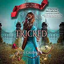 Tricked Audiobook by Jen Calonita Narrated by Kristin Condon
