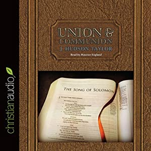 Union and Communion | [James Hudson Taylor]