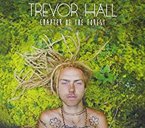 Trevor Hall Chapter Of The Forest Amazon Com Music