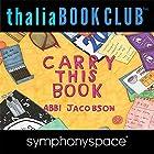 Abbi Jacobson Carry This Book Rede von Abbi Jacobson Gesprochen von: Lena Dunham