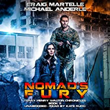Nomad's Fury: A Kurtherian Gambit Series: Terry Henry Walton Chronicles, Book 5 Audiobook by Craig Martelle, Michael Anderle Narrated by Kate Rudd