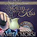 Sealed with a Kiss | Pamela Morsi