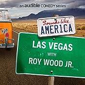 Ep. 10: Las Vegas with Roy Wood Jr. | Roy Wood Jr., Oscar Nunez, Bobcat Goldthwait, Andi Smith, Dana Gould, Ben Roy, Red Scott, Phil Griffiths