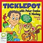 Ticklepot Episodes 6-10 | Peter Combe