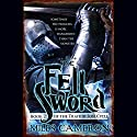 The Fell Sword Audiobook by Miles Cameron Narrated by Matthew Wolf