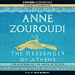 The Messenger of Athens (       UNABRIDGED) by Anne Zouroudi Narrated by Sean Barrett