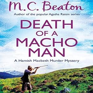Death of a Macho Man: Hamish Macbeth, Book 12 | [M. C. Beaton]