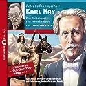 Karl May: Vom Hochstapler zum Bestsellerautor (Zeitbrücke Wissen) Hörbuch von Christian Blees Gesprochen von: Peter Sodann