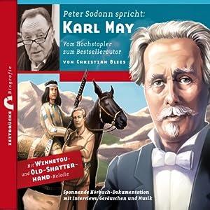 Karl May: Vom Hochstapler zum Bestsellerautor (Zeitbrücke Wissen) Hörbuch