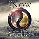 Snow Like Ashes | Sara Raasch