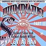Illuminatus! Part III: Leviathan | Robert Shea,Robert Anton Wilson