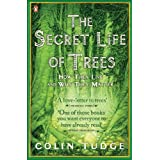 The Secret Life of Trees: How They Live and Why They Matter (Penguin Press Science)by Colin Tudge