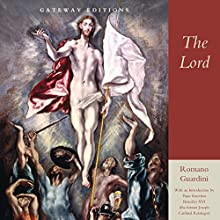 The Lord Audiobook by Romano Guardini Narrated by Gordon Greenhill