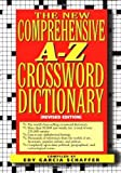 img - for By Edy Garcia Schaffer New comprehensive a-z crossword dictionary (Rev Sub) [Hardcover] book / textbook / text book