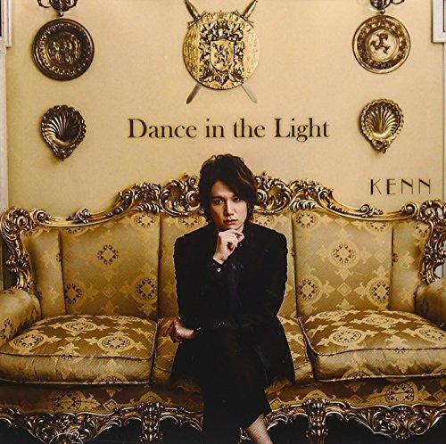 劇場版 明治東亰恋伽~弦月の小夜曲~主題歌 Dance in the Light(KENN style盤)