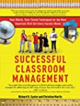 Successful Classroom Management: Real...