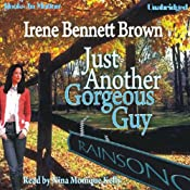 Just Another Gorgeous Guy | [Irene Bennett Brown]