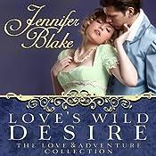 Love's Wild Desire | [Jennifer Blake]