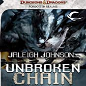 Unbroken Chain: A Forgotten Realms Novel, Book 1 | [Jaleigh Johnson]