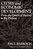 img - for Cities and Economic Development: From the Dawn of History to the Present by Bairoch Paul (1991-06-18) Paperback book / textbook / text book