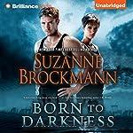 Born to Darkness | Suzanne Brockmann