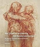 Image de Von Dürer bis de Kooning: 100 Meisterzeichnungen: Die Staatliche Graphische Sammlung München zu Gast in New York. Katalogbuch zur Ausstellung im ...
