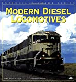 Modern Diesel Locomotives (Enthusiast Color Series)