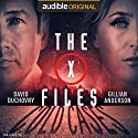 The X-Files: Cold Cases Audiobook by Joe Harris, Chris Carter, Dirk Maggs - adaptation Narrated by David Duchovny, Gillian Anderson, Mitch Pileggi, Willliam B. Davis, Tom Braidwood, Dean Haglund, Bruce Harwood