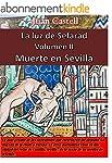 Muerte en Sevilla: La Luz de Sefarad....