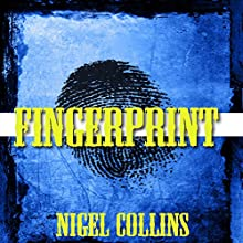 Fingerprint Audiobook by Nigel Collins Narrated by Joe Formichella
