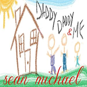 Daddy, Daddy and Me Audiobook