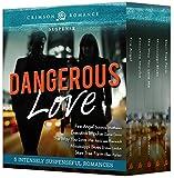 Dangerous Love: 5 Intensely Suspenseful Romances