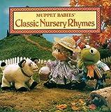 Muppet Babies Classic Nursery Rhymes (Muppet Babies Series) (0765197316) by Brannon, Tom