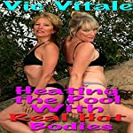 Heating the Pool with Real Hot Bodies   Vic Vitale
