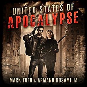 United States Of Apocalypse -  Mark Tufo,  Armand Rosamilia
