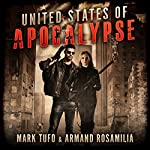 United States of Apocalypse | Mark Tufo,Armand Rosamilia