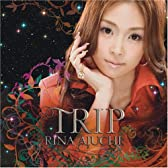 TRIP(初回限定盤)(DVD付)