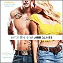 Until the End: Sea Breeze, Book 9 Audiobook by Abbi Glines Narrated by Sebastian York, Charlotte Penfield