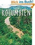 Reise durch KOLUMBIEN - Ein Bildband...