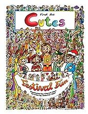 Find the Cutes, book 2: Festival Fun (seek and find books for kids, look and find books for boys and girls, fun look and find book)