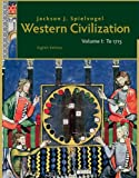 Western Civilization: Volume I: To 1715, 8th Edition