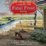 Fatal Frost: A Dewberry Farm Mystery, Book 2 | Karen MacInerney