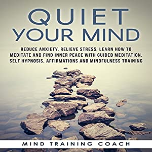 Quiet Your Mind Speech