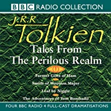 Tales from the Perilous Realm (Dramatised) Radio/TV Program by J.R.R. Tolkien Narrated by Matthew Morgan