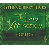 "The Law of Attraction: Geld: 3 CDsvon ""Esther & Jerry Hicks"""